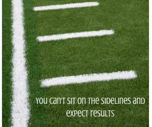 Can't market your business by sitting on the sidelines