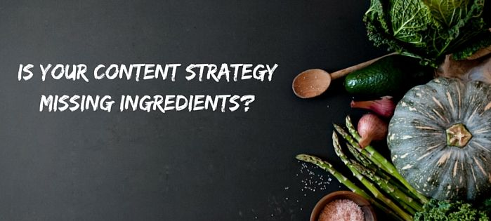 Is-your-content-strategy-missing-ingredients